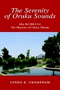 The Serenity of Oruku Sounds