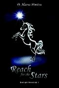 Reach for the Stars: Starlight Chronicles 1