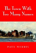 The Town with Too Many Names
