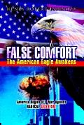 False Comfort, the American Eagle Awakens