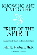 Knowing and Living the Fruit of the Spirit