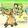 Sue and Charley: The Baby Who Could Go to Sleep Anywhere