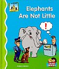 Elephants Are Not Little