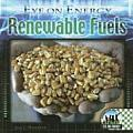 Renewable Fuels (Eye on Energy)