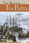 Boston Tea Party (Essential Lives) by Ida Walker