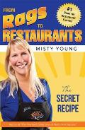 From Rags to Restaurants: The Secret Recipe