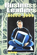 Business Leaders: Steve Jobs (Business Leaders)