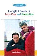 Google Founders: Larry Page and Sergey Brin