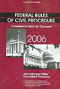 Federal Rules of Civil Procedure And Selected Other Procedural Provisions 2006