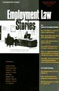 Employment Law Stories (07 Edition)