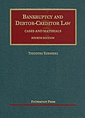 Bankruptcy and debtor-creditor law; cases and materials, 4th ed