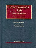 Constitutional Law : Cases and Materials (13TH 09 - Old Edition)
