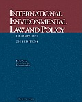 International Environmental Law and Policy, Treaty Supplement, 2011 (11 Edition)