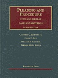 Pleading and Procedure - State and Federal - Cases and Materials (10TH 09 - Old Edition)