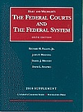 Hart & Wechslers the Federal Courts & the Federal System 6th 2010 Supplement