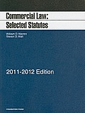 Commerical Law: Sel. Stat. 2011-2012 (11 - Old Edition)