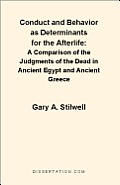 Conduct and Behavior as Determinants for the Afterlife: A Comparison of the Judgments of the Dead in