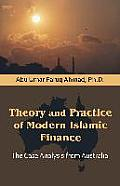 Theory and Practice of Modern Islamic Finance: The Case Analysis from Australia