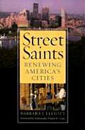 Street Saints Renewing Americas Cities