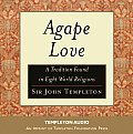 Agape Love: Tradition in Eight World Religions