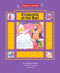 Cinderella At The Ball (Beginning To Read-Fairy Tales & Folklore) by Margaret Hillert