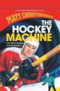 Hockey Machine (New Matt Christopher Sports Library)