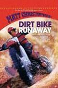Dirt Bike Runaway (New Matt Christopher Sports Library)
