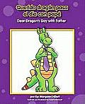 Querido Dragon Pasa el Dia Con Papa/Dear Dragon's Day With Father (Beginning-To-Read Books)