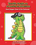 Dear Dragon/Querido Dragn #2: Querido Dragn Va Al Cuartel de Bomberos/Dear Dragon Goes to the Firehouse