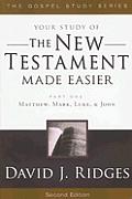 The New Testament Made Easier: Part 1: Matthew, Mark, Luke & John