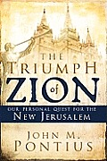 The Triumph of Zion: Our Personal Quest for the New Jerusalem