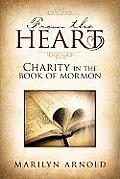 From the Heart:: Charity in the Book of Mormon