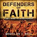 Defender's of Faith: The Book of Mormon from a Soldier's Perspective