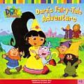 Dora's Fairy -Tale Adventure (Dora the Explorer Set 2 - 6 Titles)