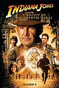 Indiana Jones and the Kingdom of the Crystal Skull: Vol.4