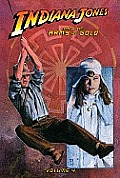 Indiana Jones and the Arms of Gold #04: Indiana Jones and the Arms of Gold, Volume 4