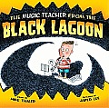 The Music Teacher from the Black Lagoon Cover