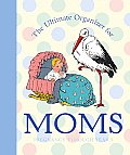 The Ultimate Organizer for Moms (Little Big Books) Cover