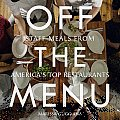 Off the Menu: Staff Meals from America's Top Restaurants Cover