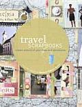 Travel Scrapbooks Creating Albums of Your Trips & Adventures