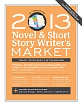 2013 Novel &amp; Short Story Writer's Market (Novel &amp; Short Story Writer's Market) Cover