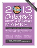 2013 Children's Writer's & Illustrator's Market (Children's Writer's & Illustrator's Market) Cover