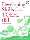 Developing Skills for the Ibt Toefl: Intermediate (06 Edition)