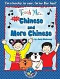 Teach Me...Chinese and More Chinese