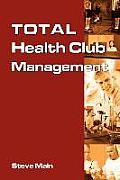 Total Health Club Management