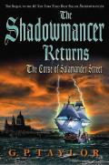 The Shadowmancer Returns: The Curse of Salamander Street