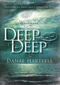 Deep Calls to Deep: Discovering Daily God's Unfailing Love