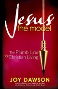 Jesus the Model: The Plumb Line for Christian Living