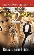 Finding Joy in Pain 2