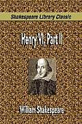 Henry VI, Part II (Shakespeare Library Classic)